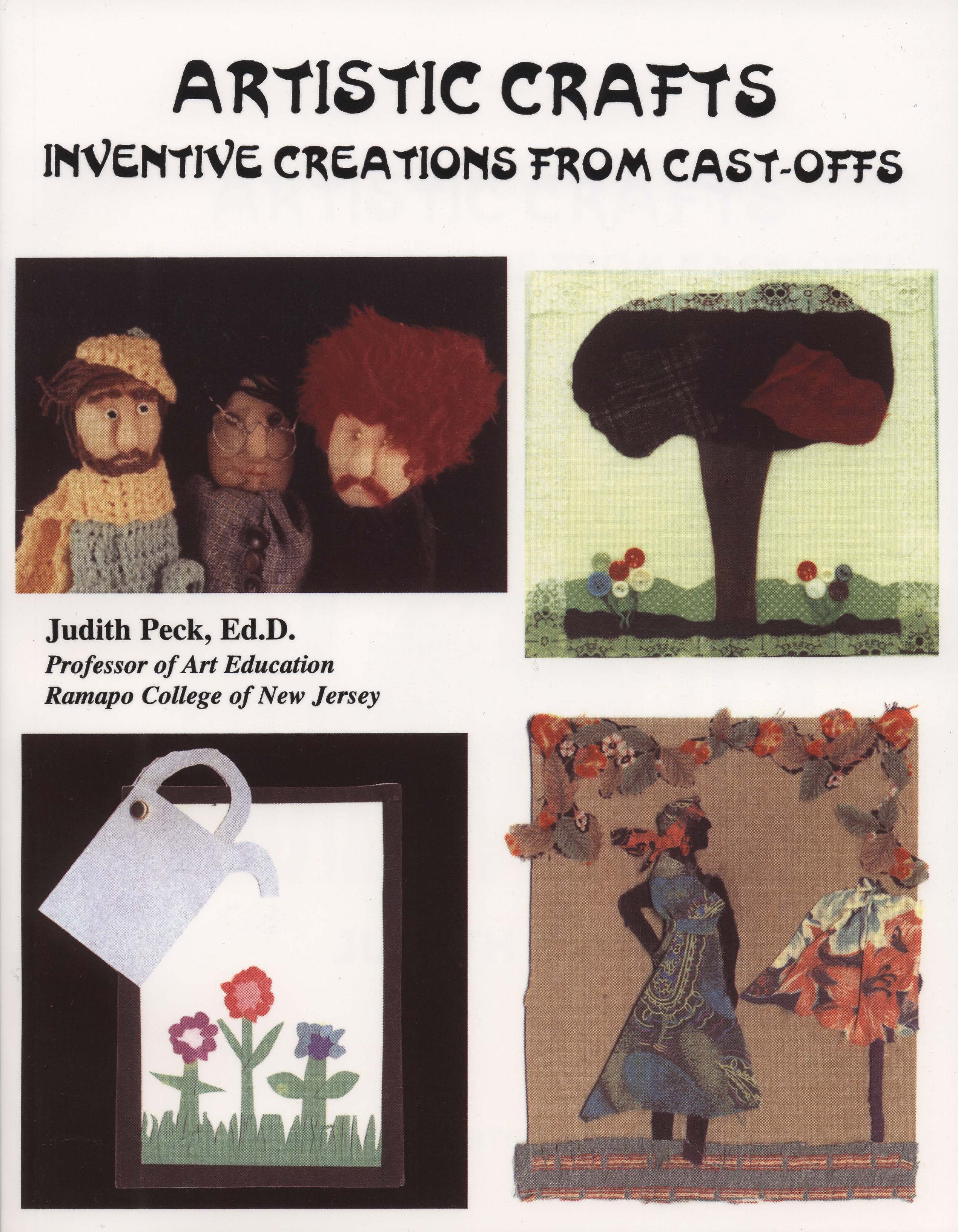 "Artistic Crafts"" Invented Creations with Cast-offs"